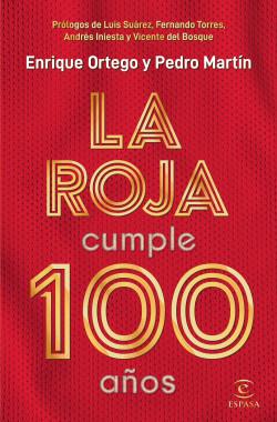La Roja cumple 100 años