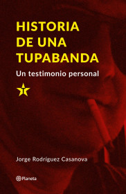 Historia de una tupabanda.